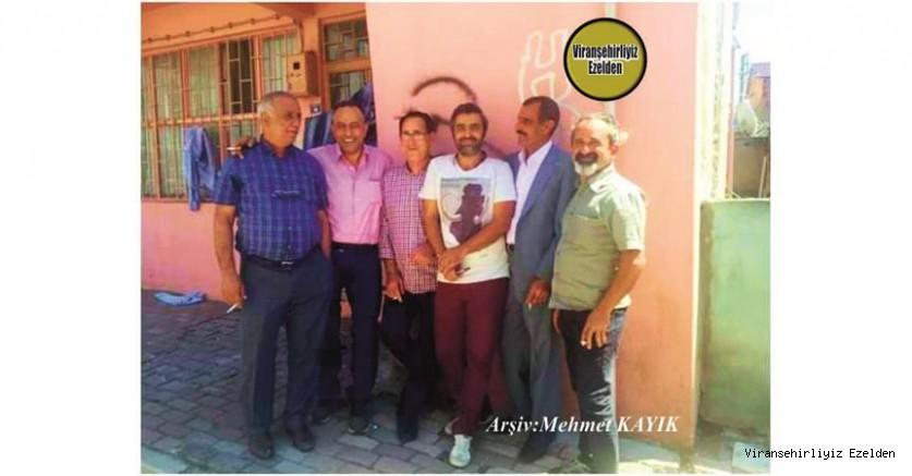 6 Bacanak Birarada Viranşehir'de Yıllarca Doktor olarak Görev yapmış, Doktor Mustafa Güler, Öğretmen Kemal Kunt, Mehmet Durman, Şevket Çetiner, Cemal Aslabakan ve İnan Kızılkaya