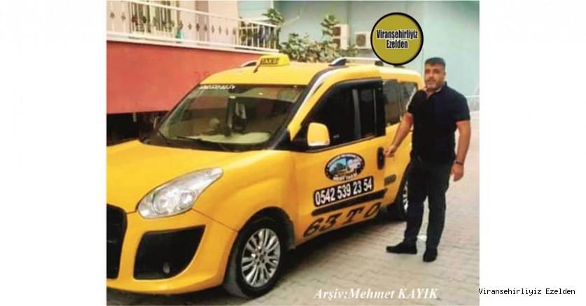 Hemşehrimiz 6 Yıldır Viranşehir'de Mert Taksi Durağında Taksi İşletmeciliği yapan, Hamza Gerçek