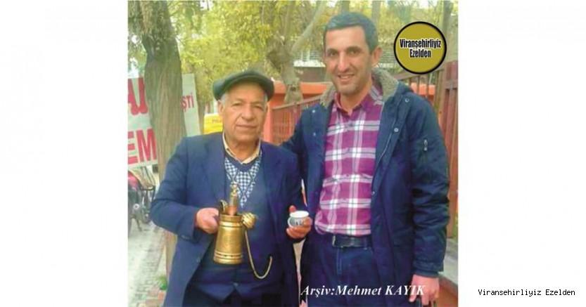 Hemşehrimiz Viranşehir'de Mırra Kahveciliği Sektöründe Yıllarca Esnaflık yapmış, Sevilen, İnsan Ahmet Barik(Karadayı) ve Şeyhmus Çakar