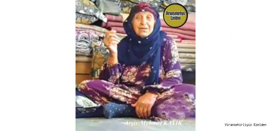 Hemşehrimiz Viranşehir'de Yakın zamanda Vefat etmiş, Değerli Annelerimizden olan, Merhume Kinne Ökür