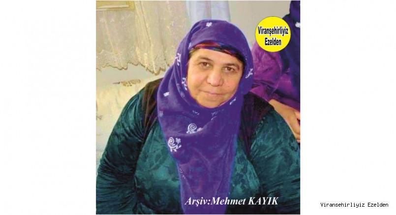 Hemşehrimiz Viranşehir'de yakın zamanda Vefat etmiş, Değerli Annelerimizden olan, Merhume Redife Kaynup