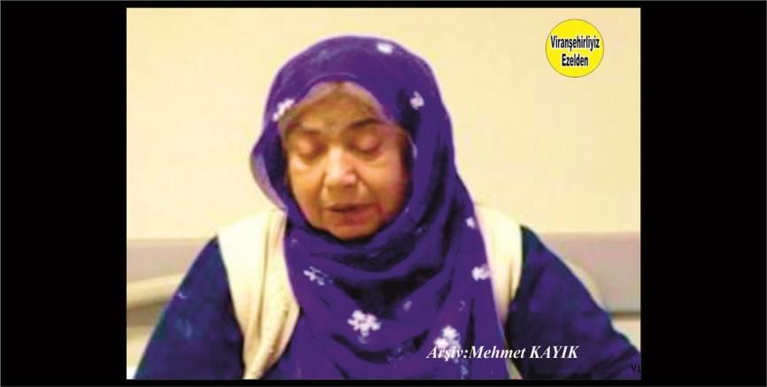 Hemşehrimiz Viranşehir'de Yakın zamanda Vefat etmiş, Değerli Annelerimizden olan, Merhume Şahibe İper