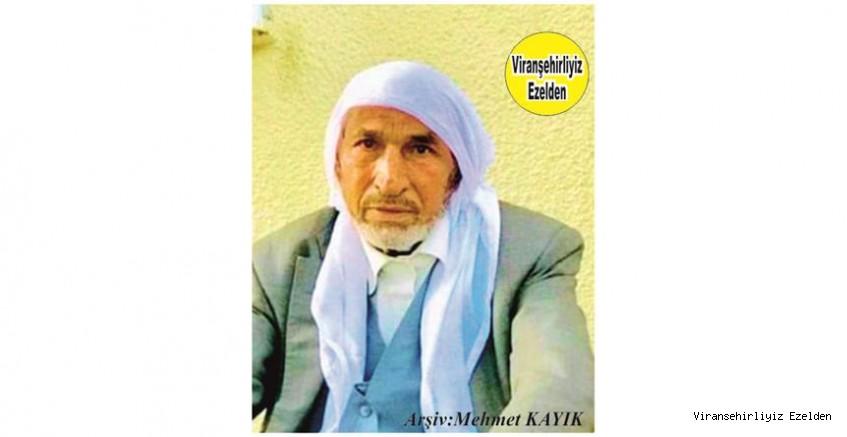 Hemşehrimiz Viranşehir'de yakın zamanda vefat etmiş, Merhum Ahmet Aslan