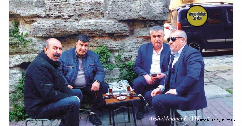 Mehmet Coşkun, Hüseyin Bilici, Ahmet Yıldırım ve Hüsnü Çakar Viranşehir'de Çocukken Biraradaydılar şimdi Yine biraraya gelmişler