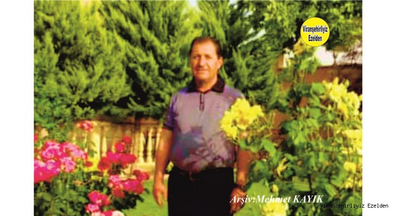 Ölüm Yıldönümünde Hemşehrimiz Viranşehir'de Yıllarca Esnaflık yapmış, Sevilen İnsan Merhum Süleyman Yüksel