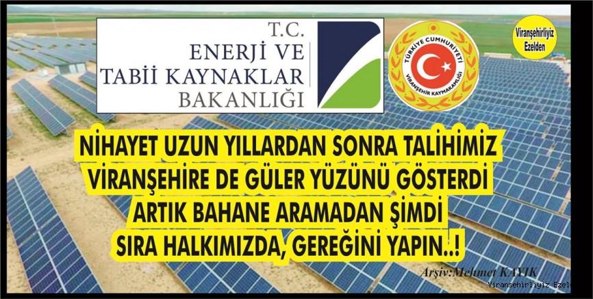 Türkiye'de İyi şekilde Güneş Alan alan ilk üç İlçe olarak En Büyüğü olan, Şanlıurfa-Viranşehir'de 500 MWe Güneş Enerji Sistemi Kurulacak