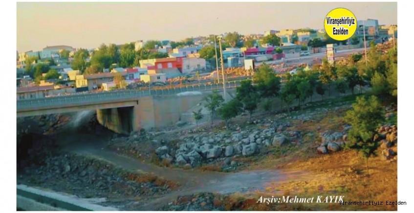 Viranşehir Curcup Köprüsü ve Hürriyet Mahallesi