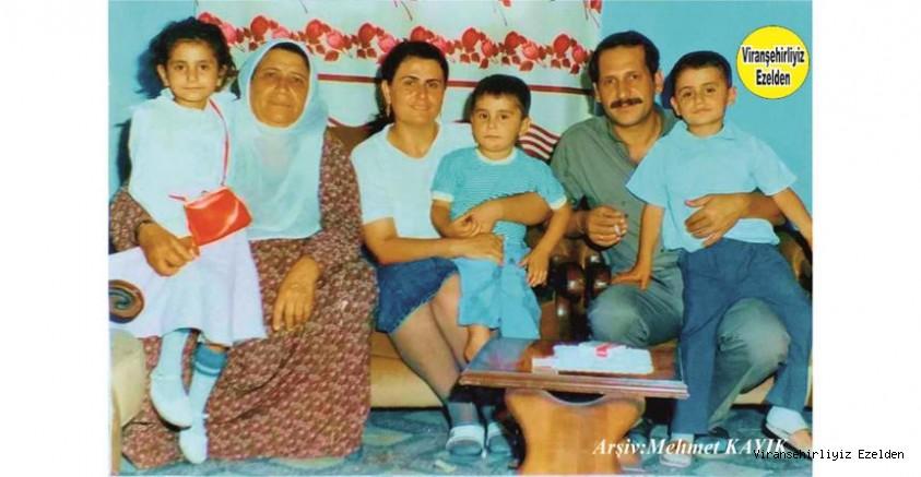 Viranşehir'de Merhametiyle Birlikte Cesareti ile Saygınlık Kazanmış, Sevilen İnsan Merhume Bedriye Kaya, Oğlu Emekli Öğretmen Fahri Kaya, Gelini ve Torunları