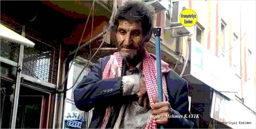 Viranşehir'de Sevilen Zarasız Güzel İnsanlarından Bıro olarak tanınan İbrahim Kürek