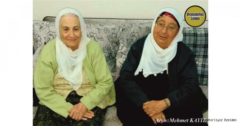 Viranşehir'de Topluma Yararlı Evlatlar Yetiştirmiş, Değerli Annelerimizden olan, Hacı Rahime Sert ve Türkan İnci