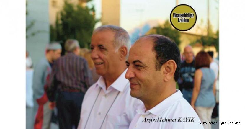 Viranşehir'de Yıllarca Eczacılık yapmış, şimdi İstanbul'da Meslek Hayatına devam eden, Eczacı Turan N. Kunt ve Amcası Öğretmen Kemal Kunt