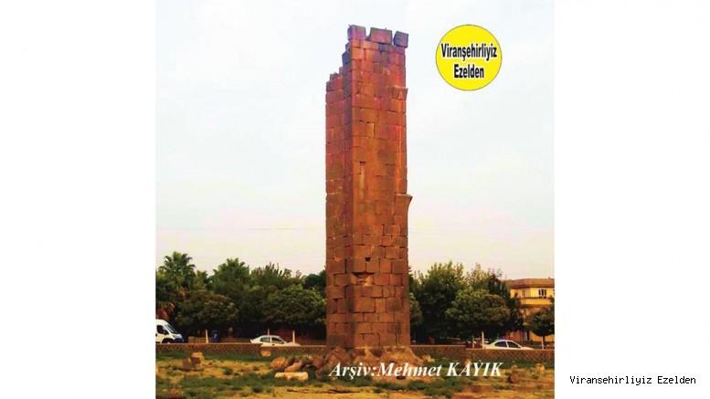 Viranşehir'in Tarihi Dikmelerinden Kalan Son Dikmesi