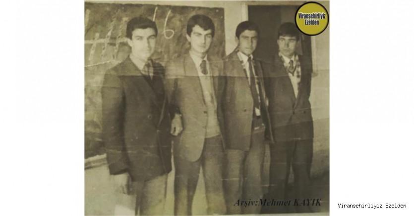 Viranşehir Lisesinin 1980 li Yıllardaki Öğrencilerinden olan, Merhum Vejdi Öztop, Mehmet Orman, Enver Güner ve Ahmet Orhan